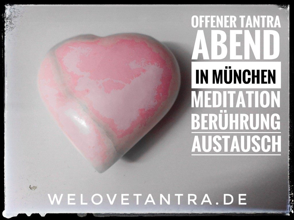 WeLove Tantra Abend