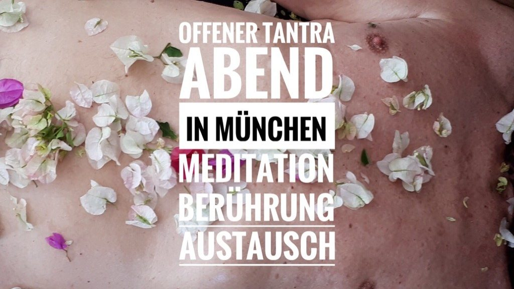 Muenchen tantra Tantra Praxis